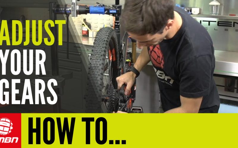 How To Adjust + Index Your Gears – Mountain Bike Maintenance Tips